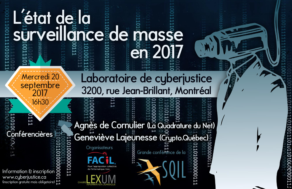 Affiche de la Grande conférence de la SQiL sur l'état de la surveillance de masse en 2017
